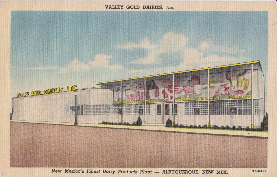 "Historic postcard of Valley Gold Dairies, Inc. building, ""New Mexico's Finest Dairy Products Plant"""